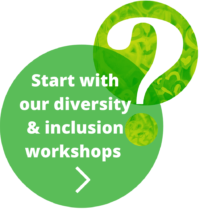Start with our diversity and inclusion workshops